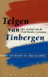 Telgen van Tibergen, Het verhaal van Nederlanse economen